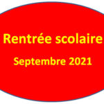 Rentrée scolaire (Septembre 2021)